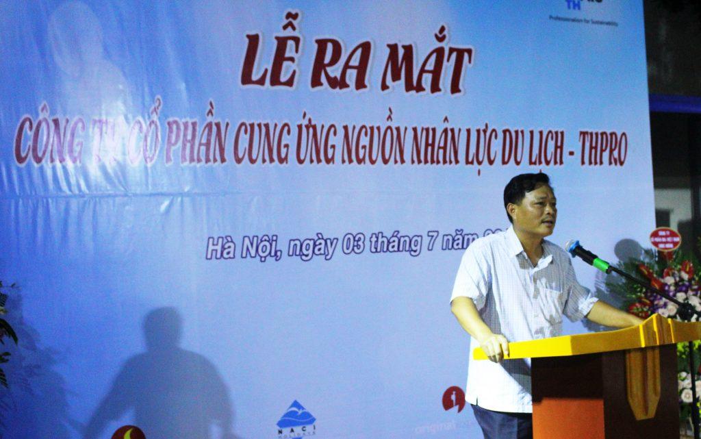 Lễ ra mắt Công ty Cung ứng nguồn nhân lực Du lịch chất lượng cao (THPRO) ng Phuong Cuc DL phat bieu