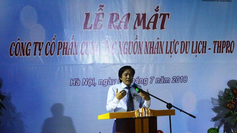 Lễ ra mắt Công ty Cung ứng nguồn nhân lực Du lịch chất lượng cao (THPRO) Giam doc THPro phat bieu